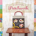 Playful Patchwork: Happy, Colorful, a...