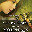 The Dark Side of the Mountain Audiobook by Bonnie S. Johnston Narrated by Jodi Hockinson
