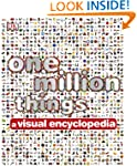 One Million Things A Visual Encyclopedia