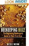 Beekeeping Buzz: The Beginning Beekee...