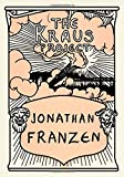 The Kraus Project: Essays by Karl Kraus (0374182213) by Franzen, Jonathan