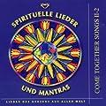 Come Together Songs II-2: Spirituelle Lieder und Mantras