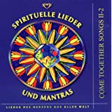 "Spirituelle Lieder und Mantras. Audio-CD: Come Together Songs II-2. CD mit 20 Liedernvon ""Hagara Feinbier"""