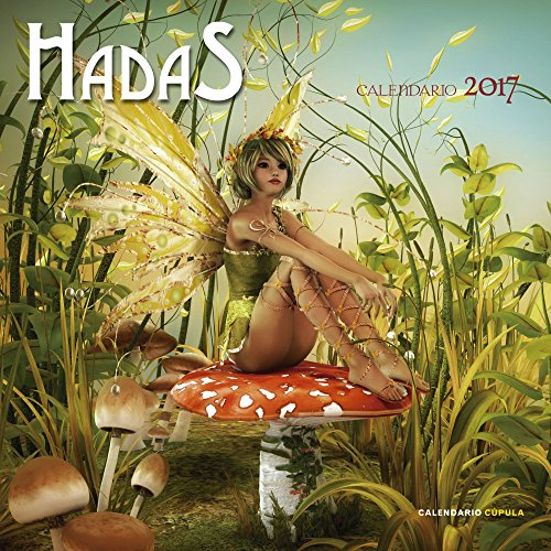 Calendario Hadas 2017 (Calendarios y agendas)