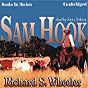 Sam Hook Audiobook by Richard S Wheeler Narrated by Rusty Nelson