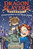 DSA 08 Countdown to the Year 1000 (Dragon Slayers' Academy)