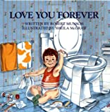 Love You Forever Robert N Munsch