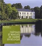echange, troc Farcy Philippe - Chateaux et Manoirs de Charme en Belgique