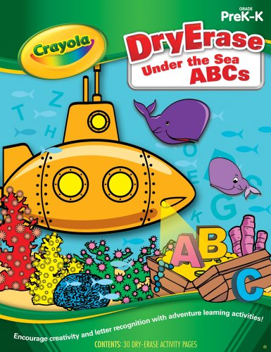 Dry Erase Under the Sea ABCs PreK-K (Crayola Actvity Book) - Paperback PDF
