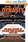 Dynasty: The Oral History of the New...