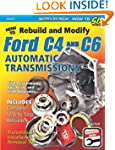 How to Rebuild & Modify Ford C4 & C6...
