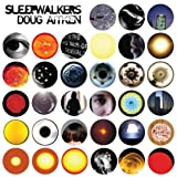 Sleepwalkers: A Future Time Capsule (1568988710) by Aitken, Doug