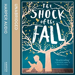 The Shock of the Fall Hörbuch