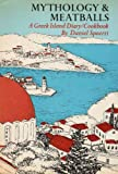 img - for Mythology & Meatballs: A Greek Island Diary/Cookbook book / textbook / text book