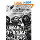 Israel Through My Lens: Sixty Years As a Photojournalist
