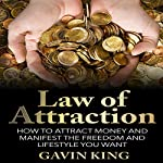 Law of Attraction: How to Attract Money and Manifest the Freedom and Lifestyle You Want | Gavin King