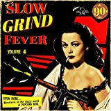 Slow Grind Fever 04 [Vinyl LP]