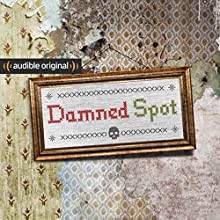 Damned Spot Radio/TV Program by Eric Nuzum, Lina Misitzis, Will Hunt, Matt Wolfe