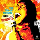 SOUL is DYNAMITE / THE TON-UP MOTORS (CD - 2009)