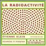 La radioactivité   Étienne Klein
