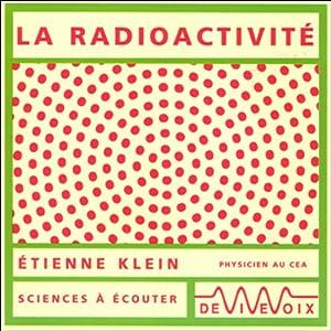 La radioactivité Discours