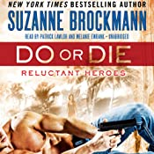 Do or Die: Reluctant Heroes Series, 1 | Suzanne Brockmann