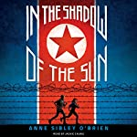 In the Shadow of the Sun | Anne Sibley O'Brien