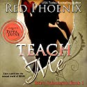 Teach Me: Brie's Submission, Book 1 Audiobook by Red Phoenix Narrated by Pippa Jayne