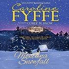 Montana Snowfall: McCutcheon Family Series, Book 7 Hörbuch von Caroline Fyffe Gesprochen von: Corey M. Snow