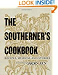 The Southerner's Cookbook: Recipes, W...