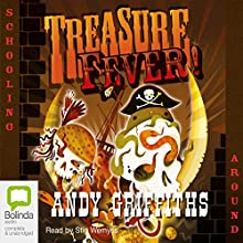 Schooling Around: Treasure Fever Audiobook by Andy Griffiths Narrated by Stig Wemyss