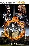 Im Feuerkreis der Liebe (German Edition)