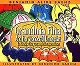 img - for Grandma Fina and Her Wonderful Umbrellas / La abuelita Fina y sus sombrillas maravillosas book / textbook / text book