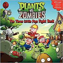Plants vs. Zombies: The Three Little Pigs Fight Back: Annie Auerbach