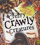 Creepy Crawly Creatures