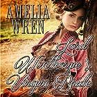 Lord Winthorpe's Virgin Bride Hörbuch von Amelia Wren Gesprochen von: Edward Forrester