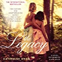 The Legacy: A Novel (       UNABRIDGED) by Katherine Webb Narrated by Clare Wille