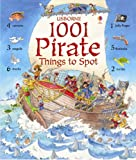1001 Pirate Things to Spot (Usborne 1001 Things to Spot)