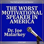 The Worst Motivational Speaker in America | Joe Malarkey