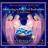 Awakening You To Full God Realization