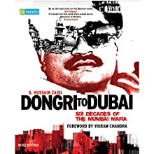 Dongri to Dubai (       UNABRIDGED) by S. Hussain Zaidi Narrated by Rueben Israel