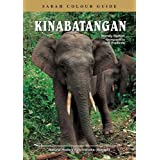 Kinabatangan: Sabah Colour Guideby Wendy Hutton