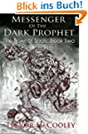 Messenger of the Dark Prophet (The Bo...