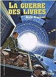 echange, troc Alain Grousset - La guerre des livres