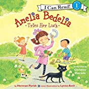 Amelia Bedelia Tries Her Luck | Herman Parish, Lynne Avril