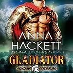 Gladiator: Galactic Gladiators, Book 1   Anna Hackett