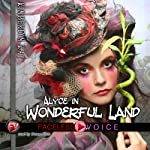 Alyce in Wonderful Land: Duane Dale Narration | Kimberlyn Kay