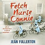 Fetch Nurse Connie | Jean Fullerton