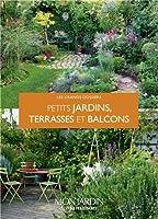 Un petit jardin terrasses et balcons