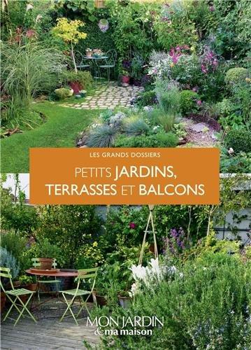 libro un petit jardin terrasses et balcons di collectif. Black Bedroom Furniture Sets. Home Design Ideas